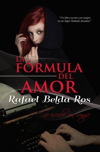la fórmula del amor Rafael Belda Ros